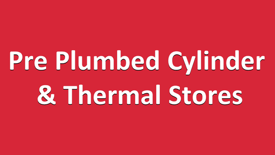 Cylinder & Thermal Stores